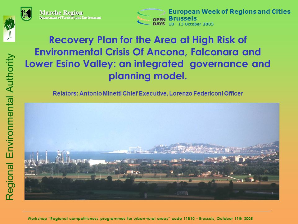 Workshop Regional competitivness programmes for urban-rural areas code 11B10 - Brussels, October 11th 2005 Recovery Plan for the Area at High Risk of