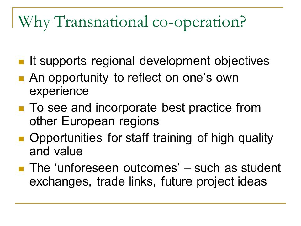 Why Transnational co-operation.