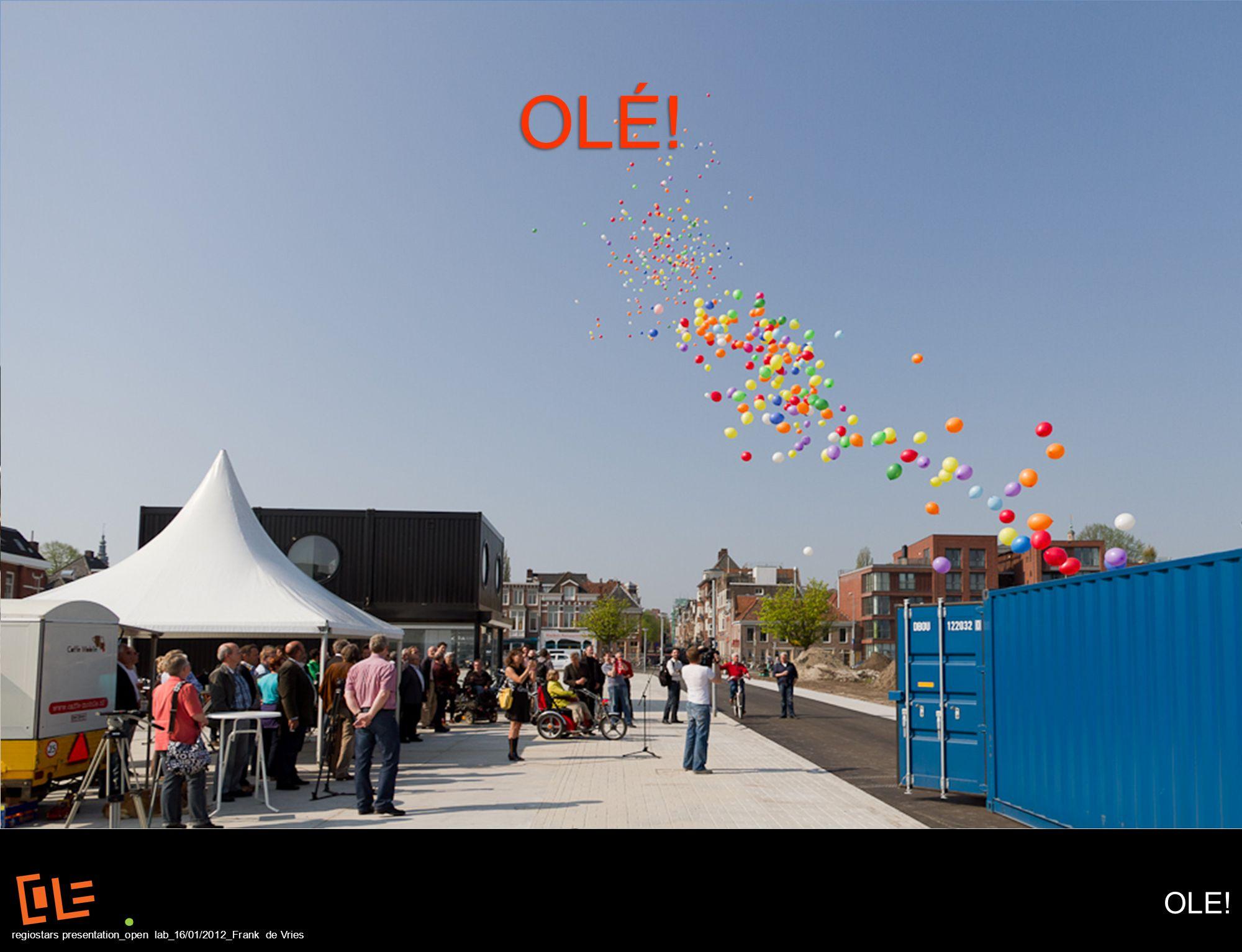 OLE! regiostars presentation_open lab_16/01/2012_Frank de Vries OLÉ!