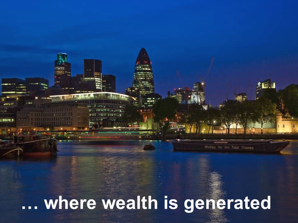 … where wealth is generated