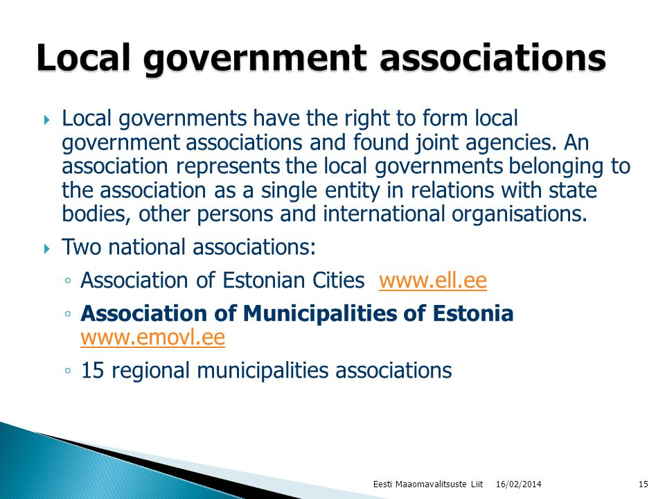 Local governments have the right to form local government associations and found joint agencies. An association represents the local governments belon