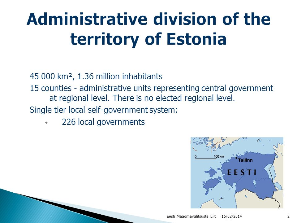 16/02/20142 45 000 km², 1.36 million inhabitants 15 counties - administrative units representing central government at regional level. There is no ele
