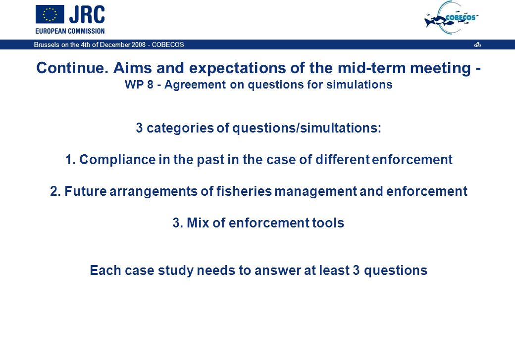 Brussels on the 4th of December COBECOS 7 Continue.