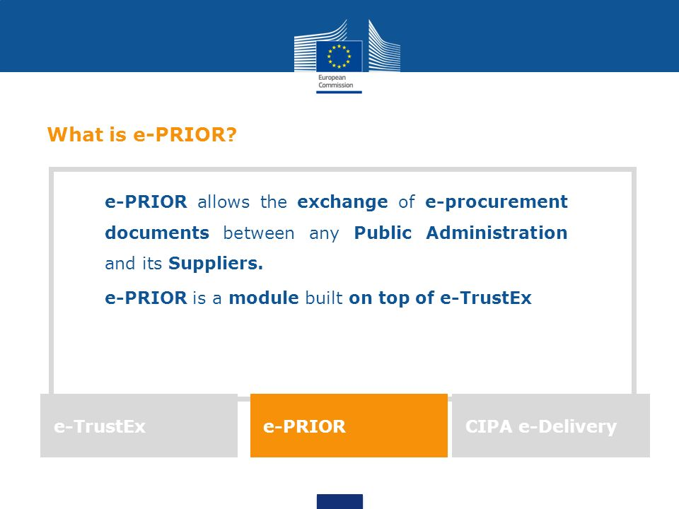 e-PRIOR allows the exchange of e-procurement documents between any Public Administration and its Suppliers.