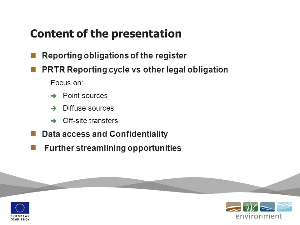 Content of the presentation Reporting obligations of the register PRTR Reporting cycle vs other legal obligation Focus on: Point sources Diffuse sourc