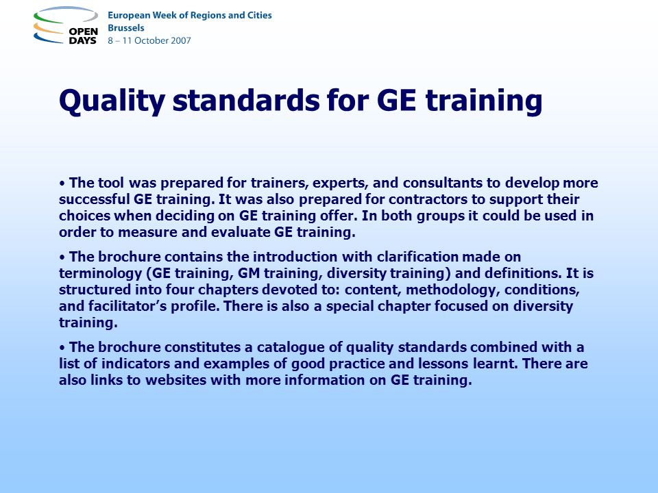 Quality standards for GE training The tool was prepared for trainers, experts, and consultants to develop more successful GE training. It was also pre