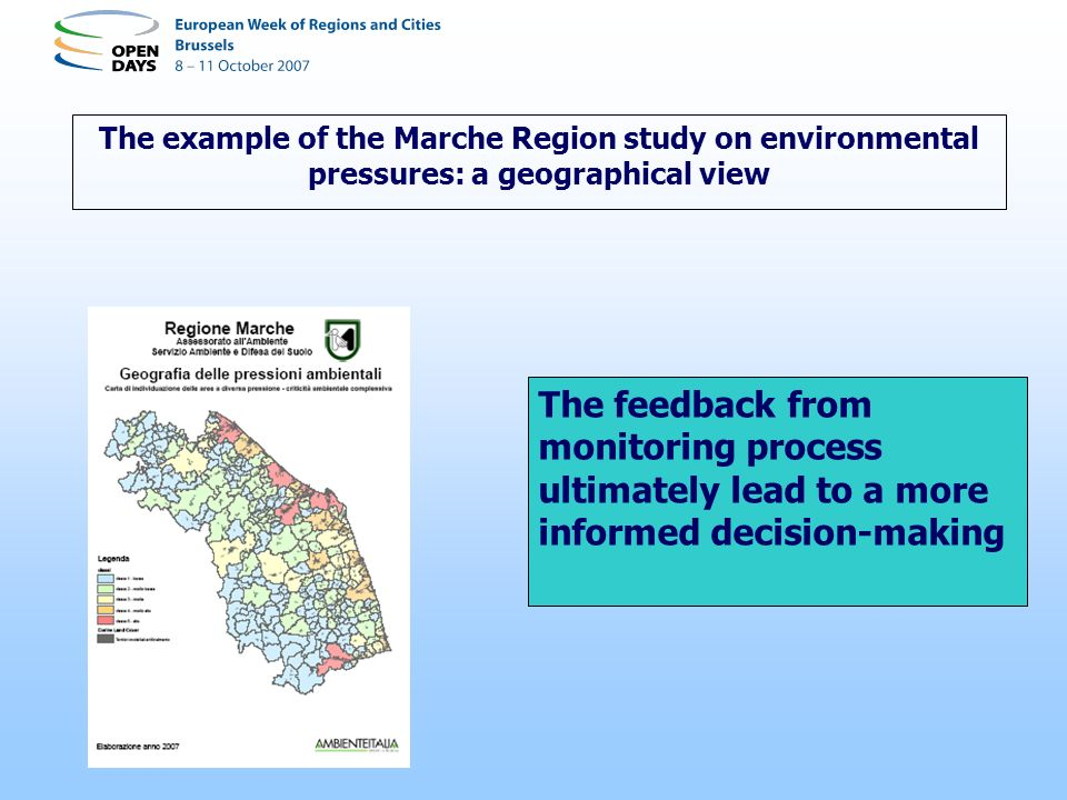 The feedback from monitoring process ultimately lead to a more informed decision-making The example of the Marche Region study on environmental pressures: a geographical view