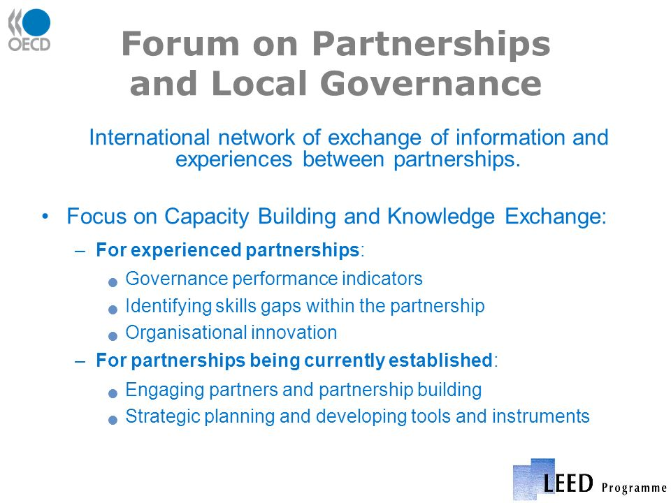Forum on Partnerships and Local Governance International network of exchange of information and experiences between partnerships.