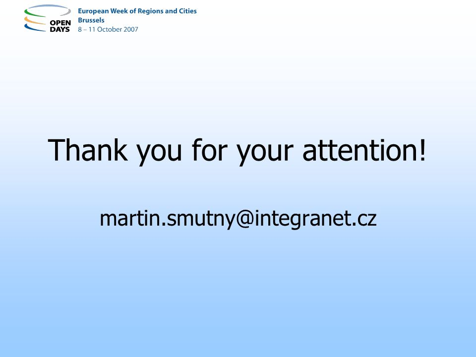 Thank you for your attention! martin.smutny@integranet.cz