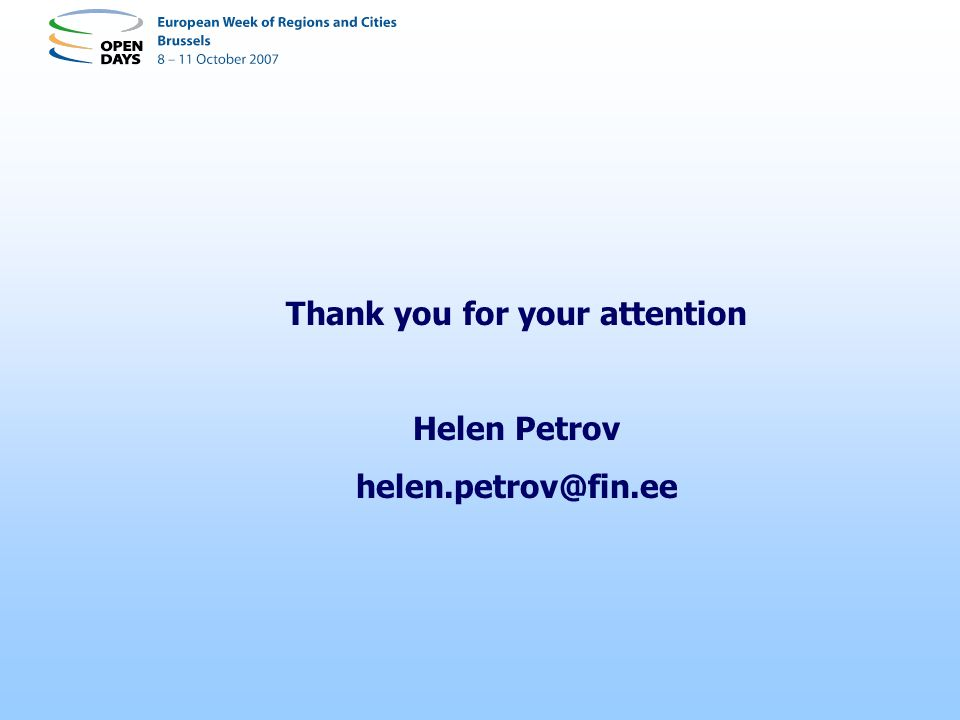 Thank you for your attention Helen Petrov helen.petrov@fin.ee