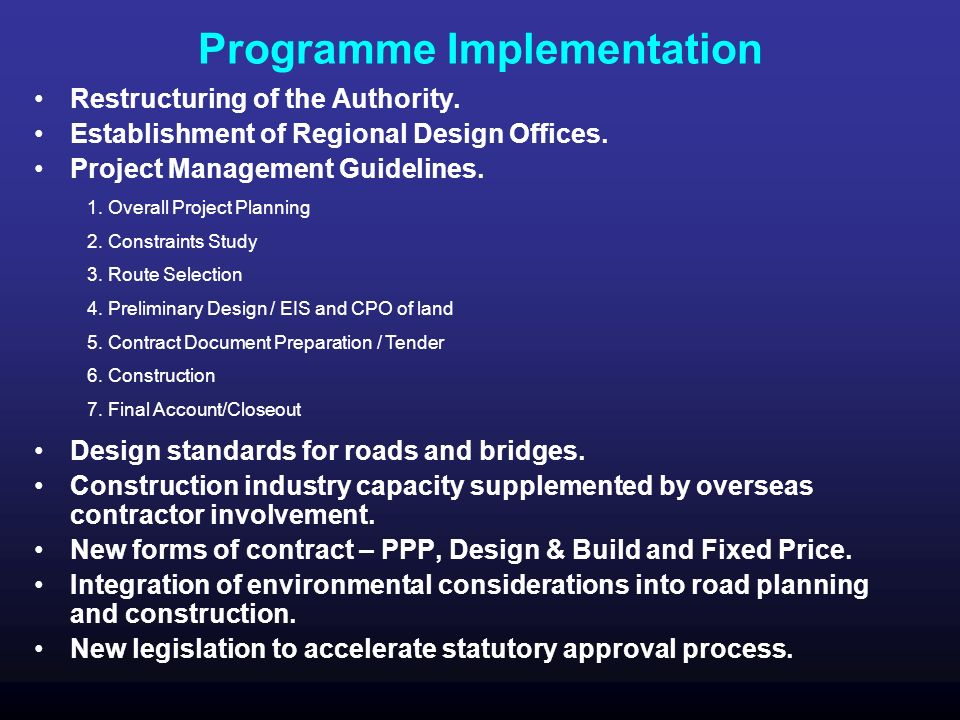 Programme Implementation Restructuring of the Authority.