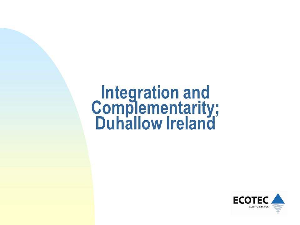 Integration and Complementarity; Duhallow Ireland