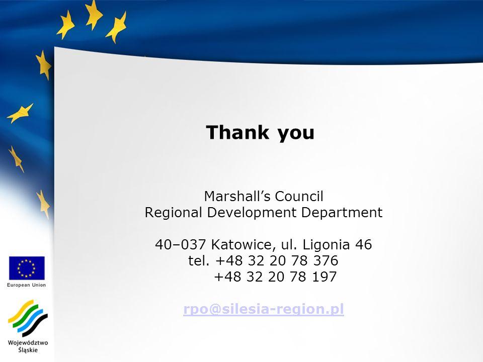 Thank you Marshalls Council Regional Development Department 40–037 Katowice, ul.