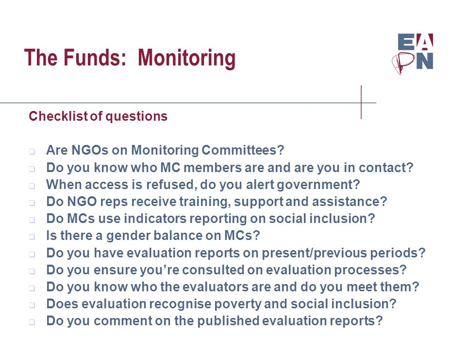 The Funds: Monitoring Checklist of questions Are NGOs on Monitoring Committees.