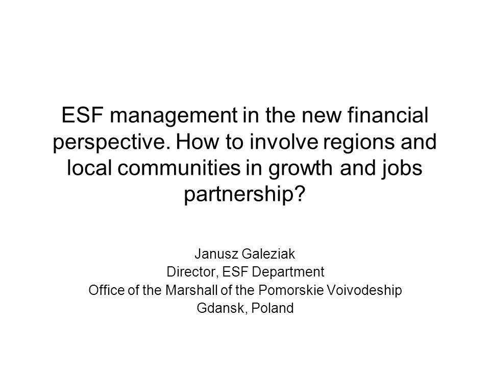 ESF management in the new financial perspective.