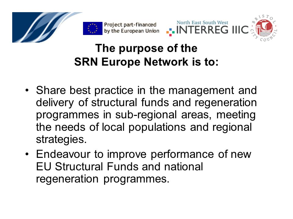 Share best practice in the management and delivery of structural funds and regeneration programmes in sub-regional areas, meeting the needs of local p
