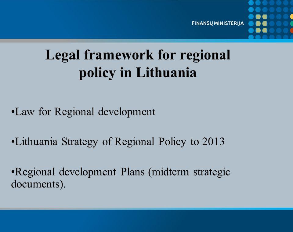 Regional development level (GDP/pc.) Vilnius +44.3% Klaipėda +2,9% Kaunas –3,9% Telšiai, Utena, Panevėžys –10.7-16.8% Šiauliai, Alytus, Marijampolė -24,4-34,9% Tauragė –45%