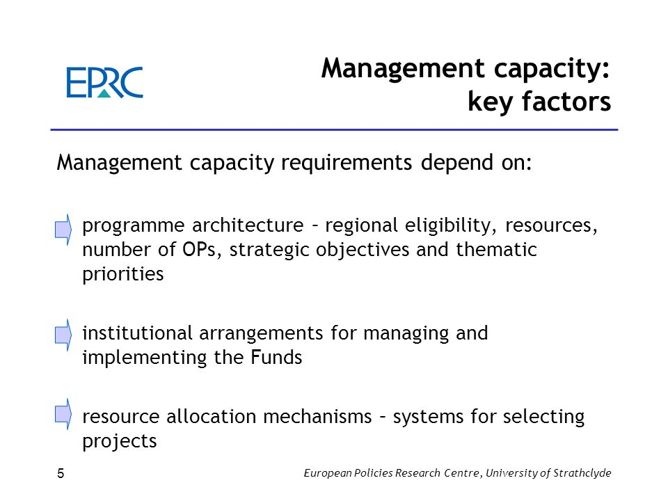 European Policies Research Centre, University of Strathclyde 6 Management Capacity Challenges