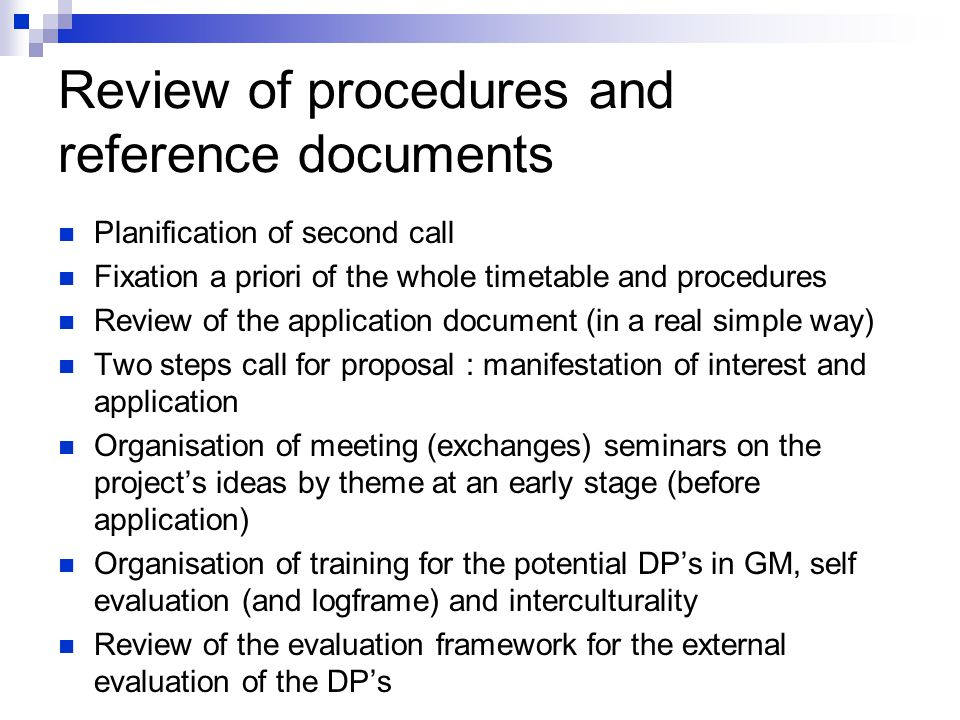 Complete tool covering planification, monitoring and evaluation Need of a holistic approach The determination of the objective of a project results from the responses to the questions that partners have to tackle to complete the process Flexible tool (corrective actions are possible) Help for better budgetisation by a more precise evaluation of the realisation costs of a project Early determination of needed competencies (allow planification of staff training)
