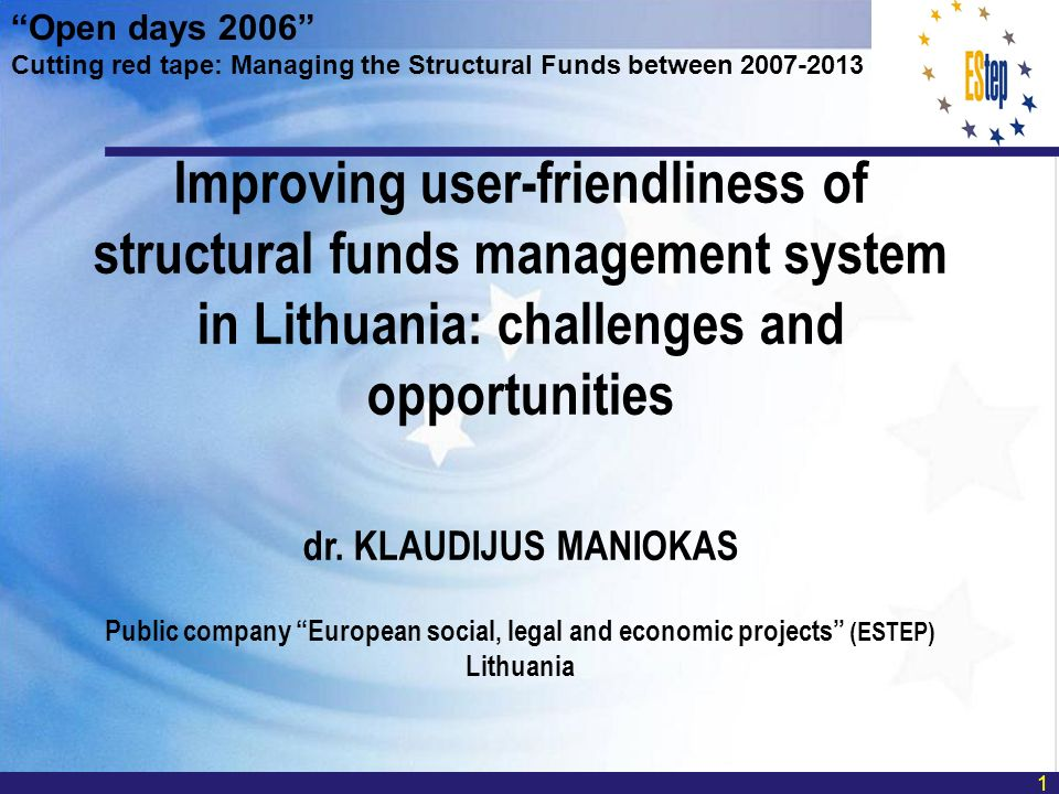 Improving user-friendliness of structural funds management system in Lithuania: challenges and opportunities dr.