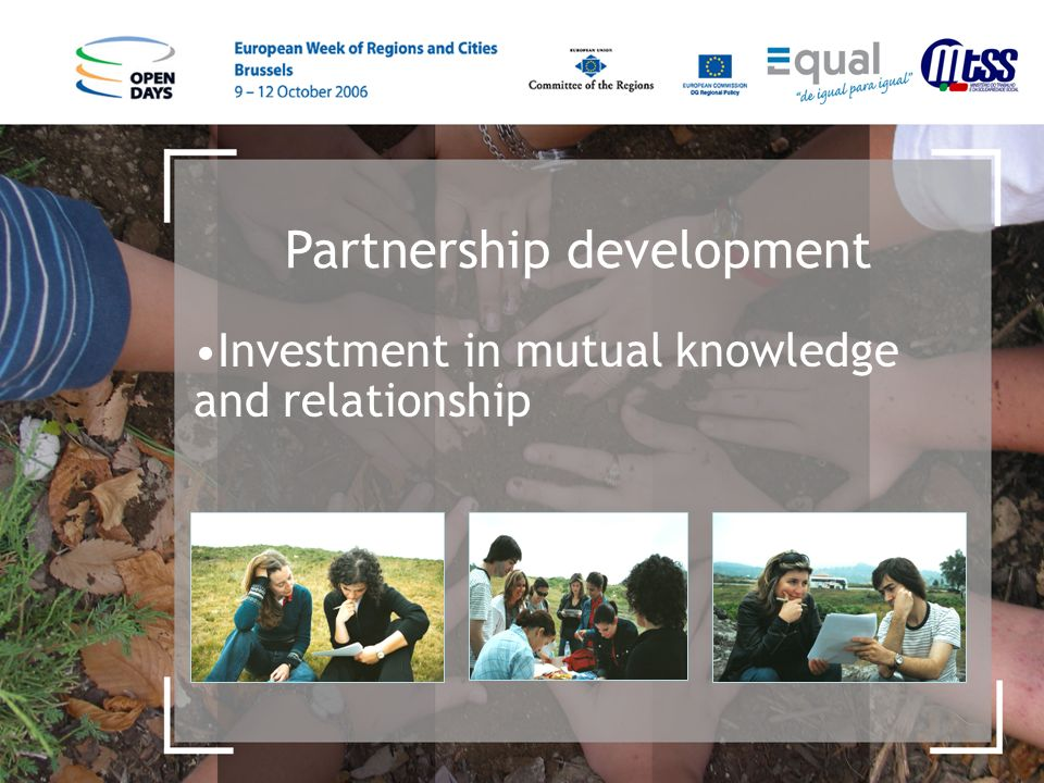Partnership development Investment in mutual knowledge and relationship