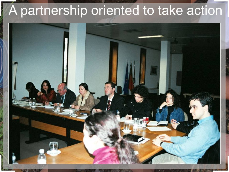 A partnership oriented to take action