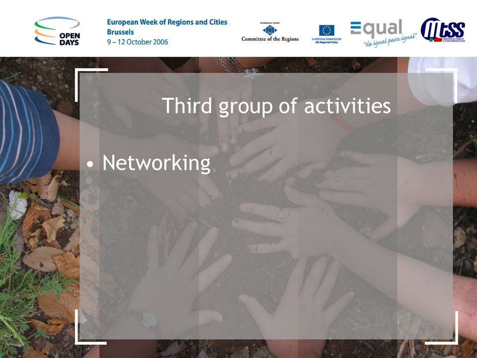 Third group of activities Networking