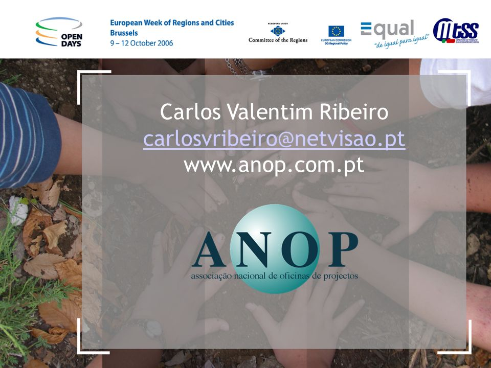 Carlos Valentim Ribeiro carlosvribeiro@netvisao.pt www.anop.com.pt carlosvribeiro@netvisao.pt