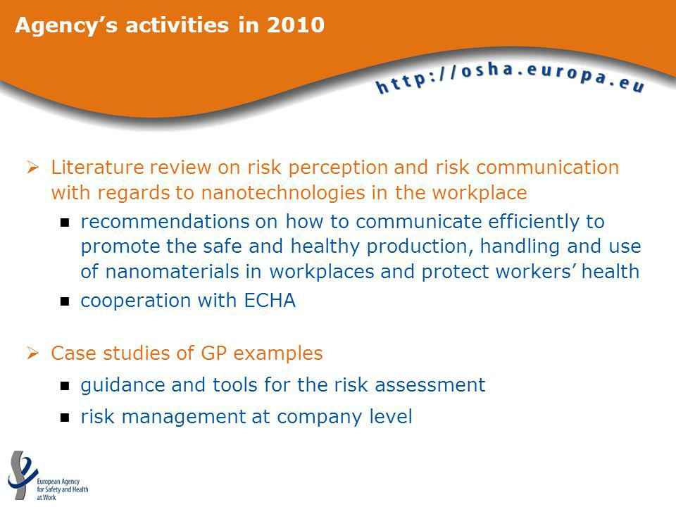 Agencys activities in 2010 Literature review on risk perception and risk communication with regards to nanotechnologies in the workplace recommendatio
