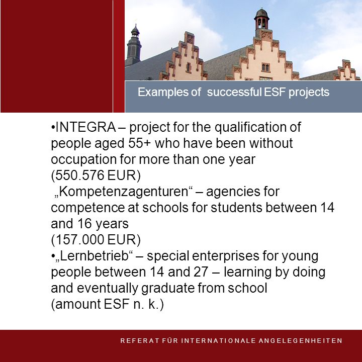 Examples of successful ESF projects. INTEGRA – project for the qualification of people aged 55+ who have been without occupation for more than one yea