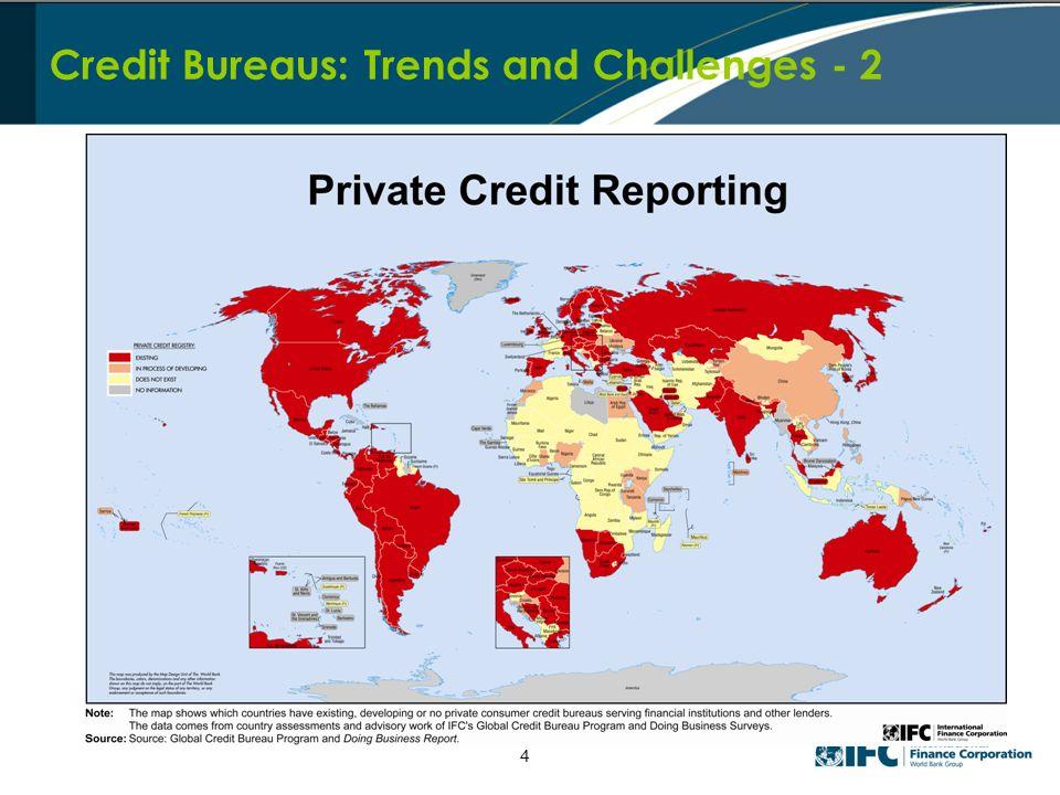 Credit Bureaus: Trends and Challenges - 2 4