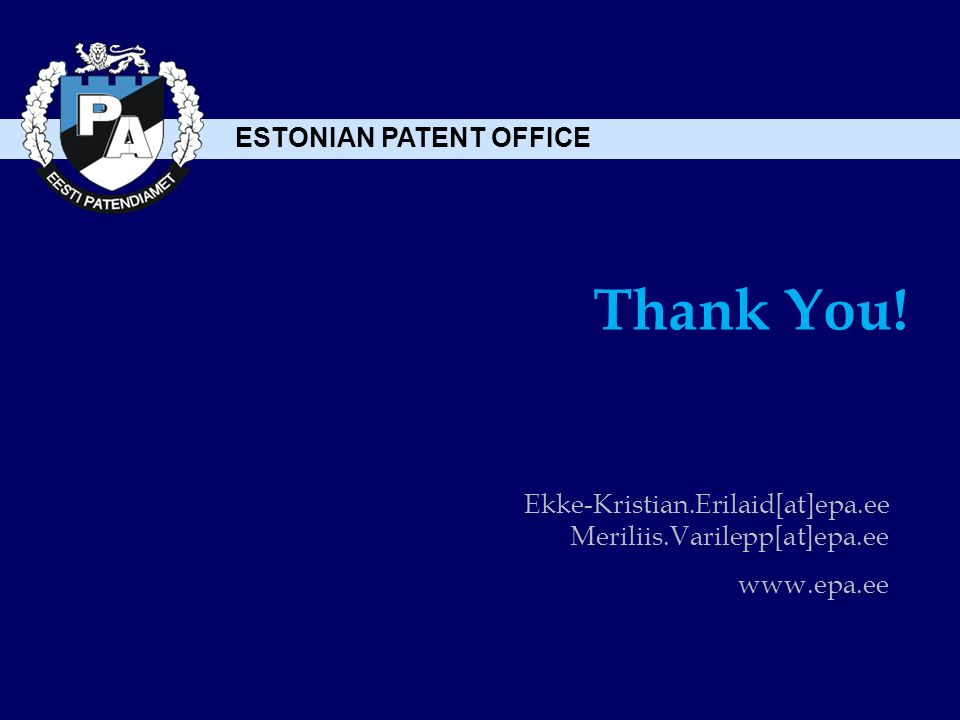 ESTONIAN PATENT OFFICE Thank You.
