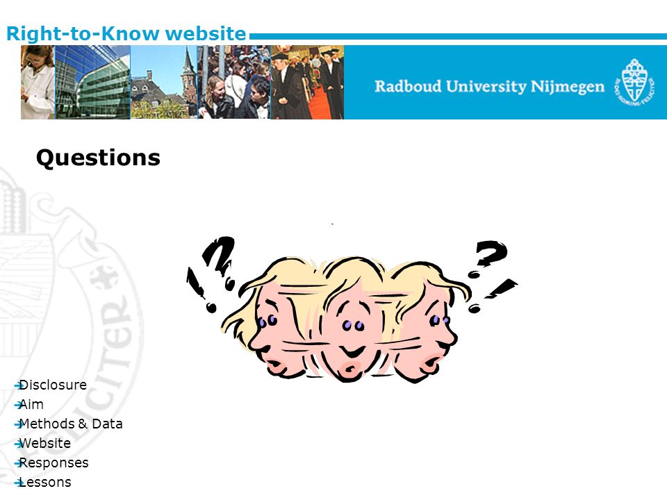 è Disclosure è Aim è Methods & Data è Website è Responses è Lessons Right-to-Know website Questions