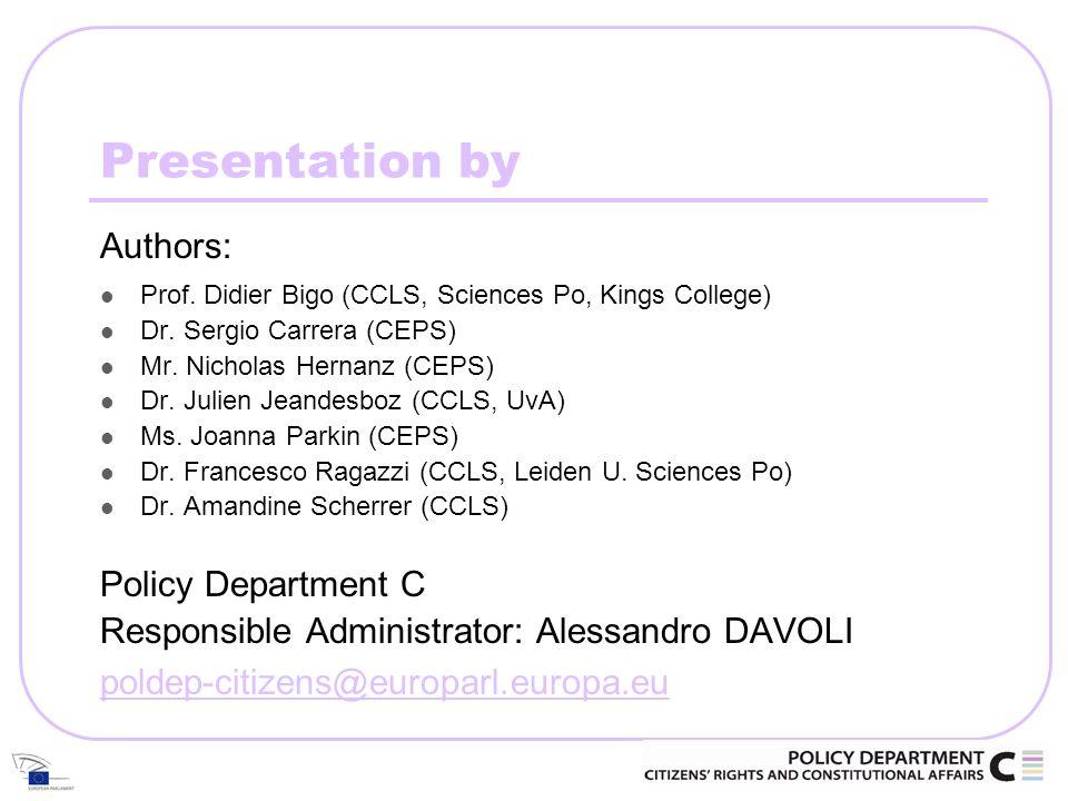 Presentation by Authors: Prof. Didier Bigo (CCLS, Sciences Po, Kings College) Dr.