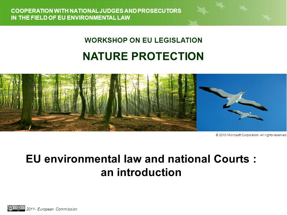 EU LEGISLATION ON NATURE PROTECTION 2011- European Commission 12 Second referral to the Court Article 260(2) TFEU If the Commission considers that the Member State concerned has not taken the necessary measures to comply with the judgment of the Court, it may bring the case before the Court after giving that State the opportunity to submit its observations.