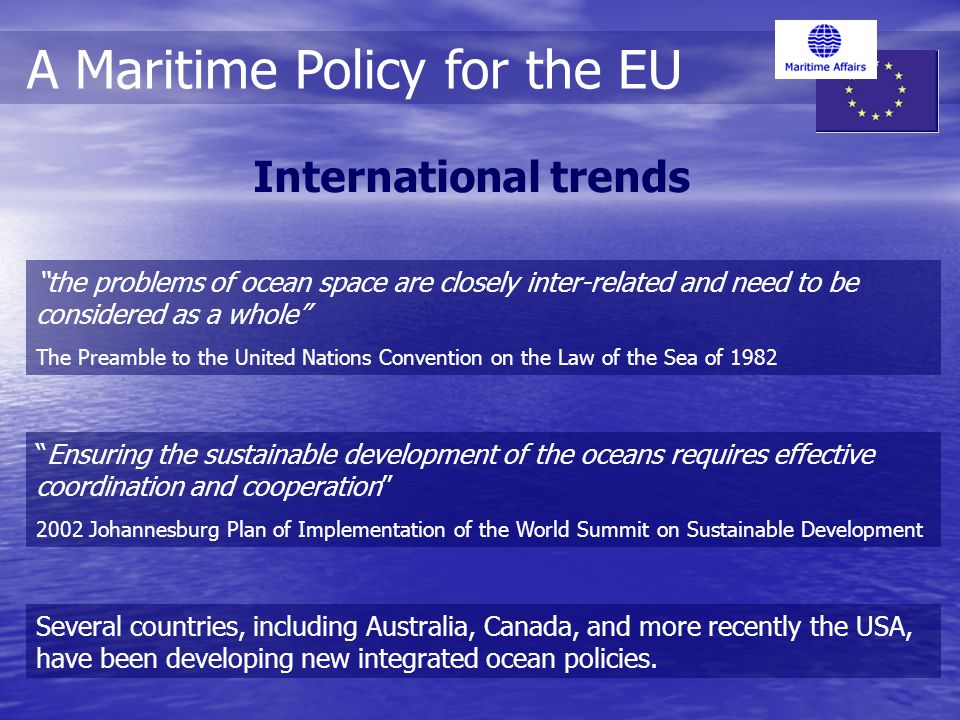 the problems of ocean space are closely inter-related and need to be considered as a whole The Preamble to the United Nations Convention on the Law of