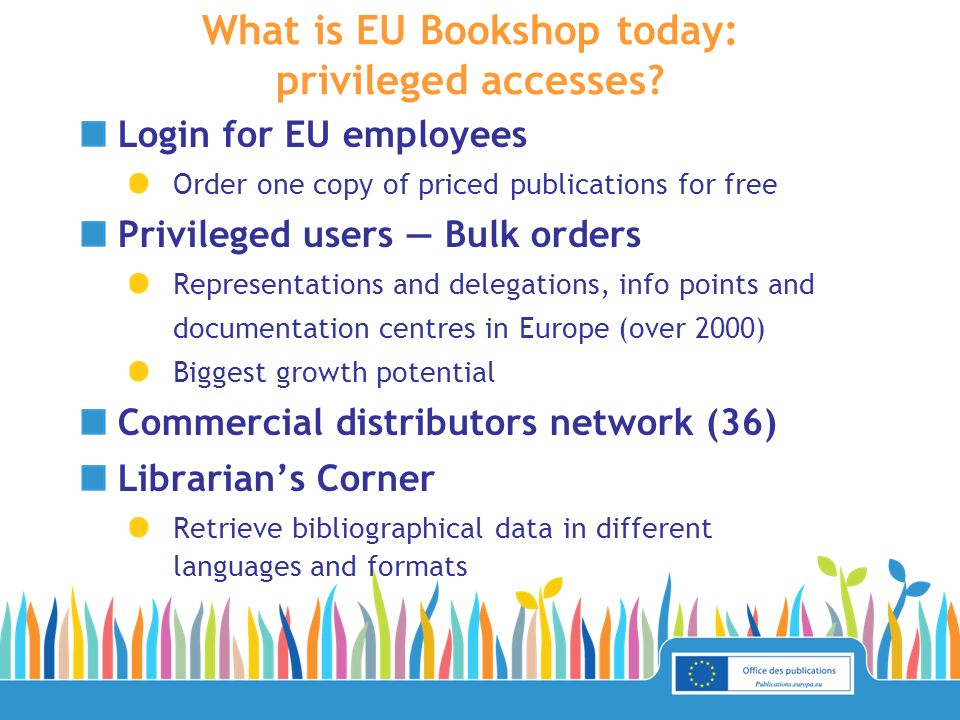 Login for EU employees Order one copy of priced publications for free Privileged users Bulk orders Representations and delegations, info points and do