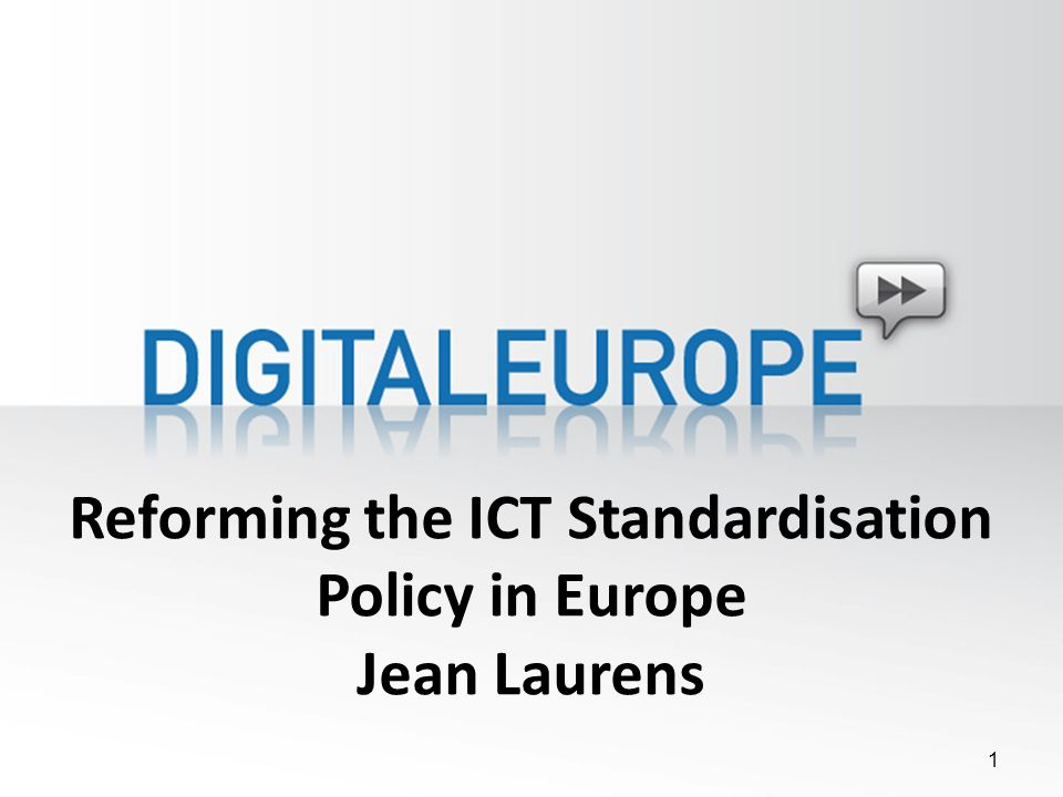 The European Standardisation Reform The current reform proposal is the result of 5 years of work of the ICT Steering Committee.