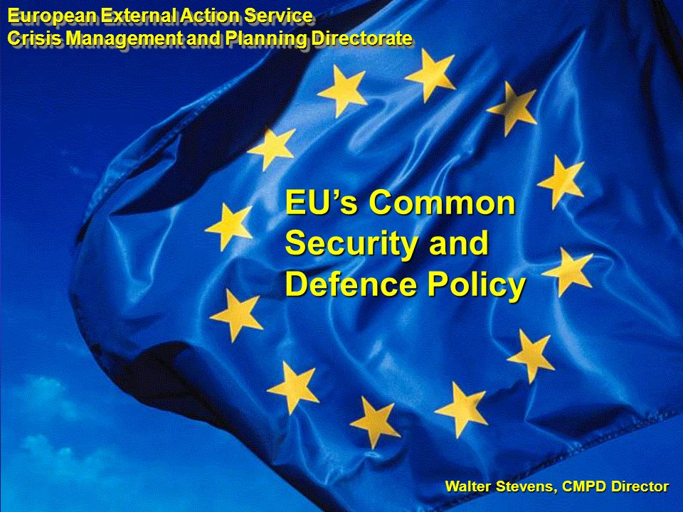a relatively new policy: just 10 years old developing rapidly: 24 operations launched since 2003 EUs comparative advantage : comprehensive approach (3Ds: Diplomacy / Development / Defence-Security) about increasing European capabilities, including: Battlegroups, Defence Agency, Operations Centre, Civilian OHQ, Civilian Response Teams an open project - fostering partnerships with the UN, NATO, AU, OSCE and partner countries Common Security and Defence Policy