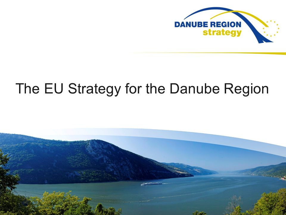 The EU Strategy for the Danube Region