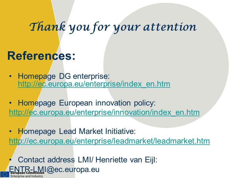 References: Homepage DG enterprise: http://ec.europa.eu/enterprise/index_en.htm http://ec.europa.eu/enterprise/index_en.htm Homepage European innovati