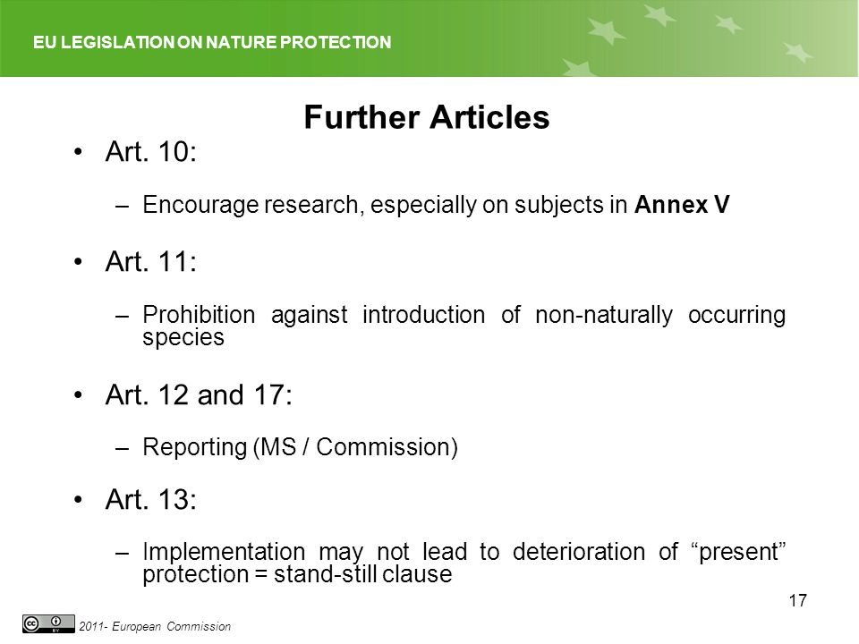 EU LEGISLATION ON NATURE PROTECTION European Commission 17 Further Articles Art.