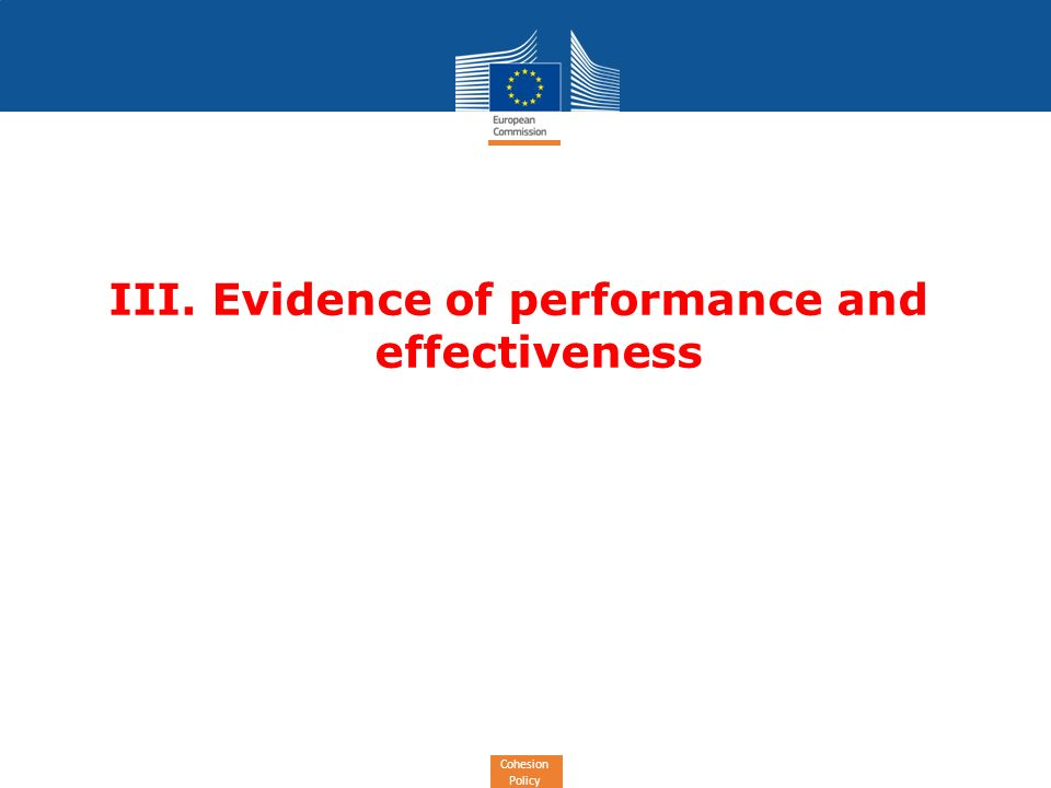 Cohesion Policy III. Evidence of performance and effectiveness