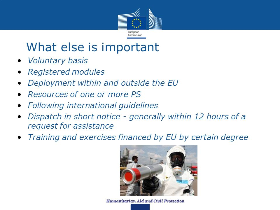 What else is important Voluntary basis Registered modules Deployment within and outside the EU Resources of one or more PS Following international gui
