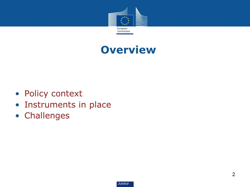 2 Overview Policy context Instruments in place Challenges