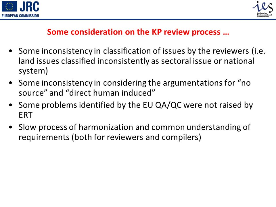 Some consideration on the KP review process … Some inconsistency in classification of issues by the reviewers (i.e.