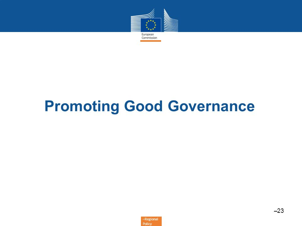 –Regional Policy Promoting Good Governance –23