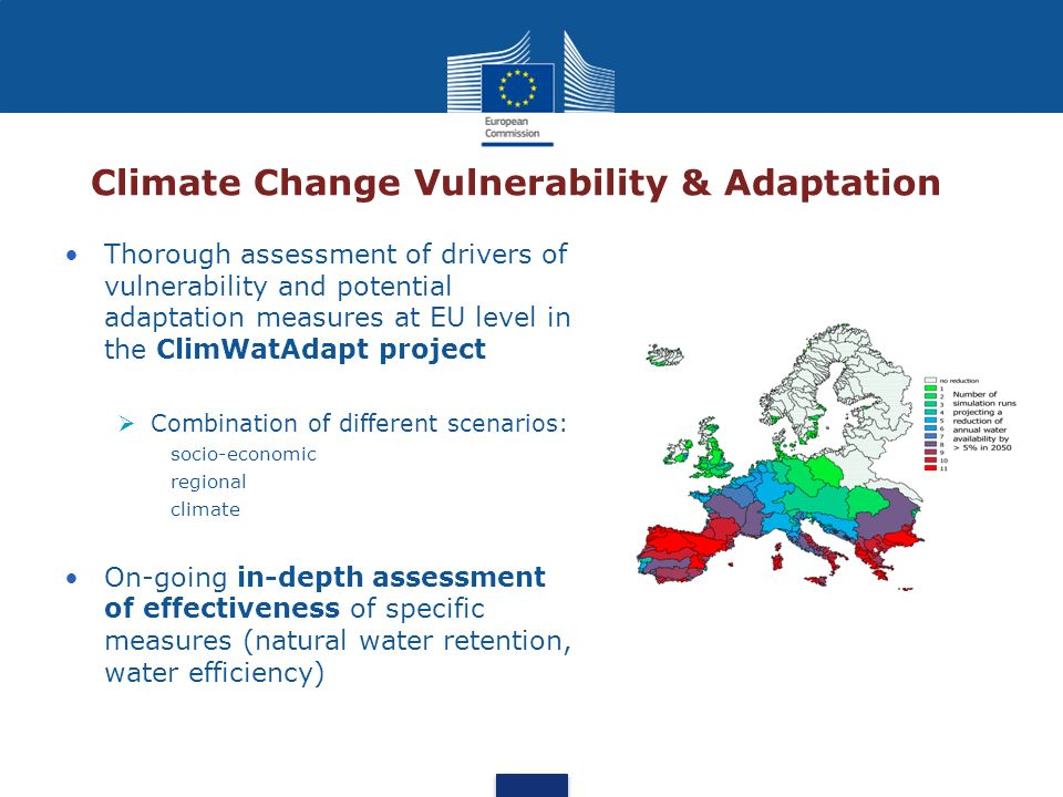 Climate Change Vulnerability & Adaptation Thorough assessment of drivers of vulnerability and potential adaptation measures at EU level in the ClimWat
