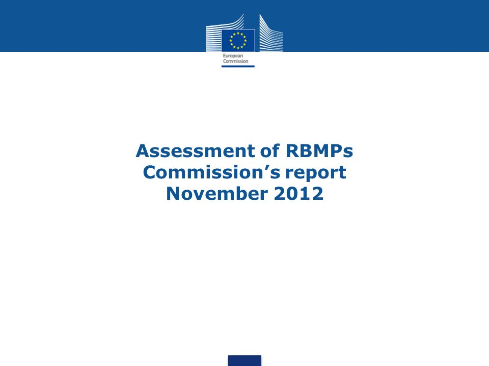 Assessment of RBMPs Commissions report November 2012
