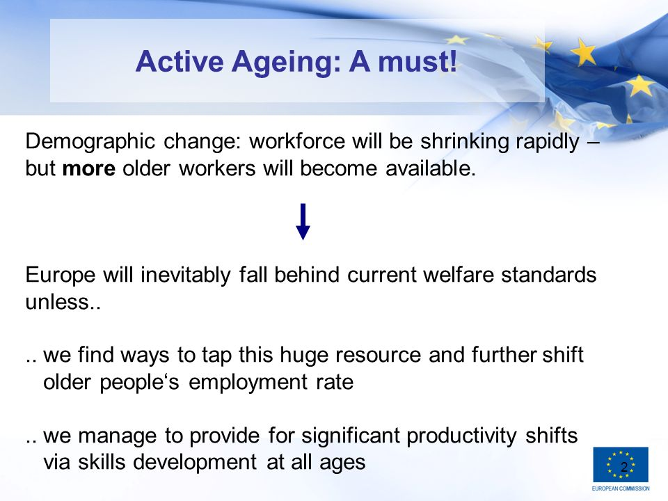 2 Active Ageing: A must.